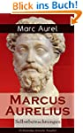 Marcus Aurelius: Selbstbetrachtungen...