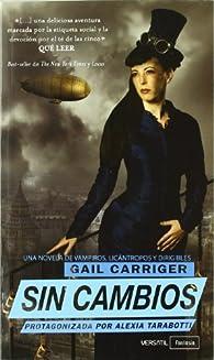 Sin Cambios par Gail Carriger