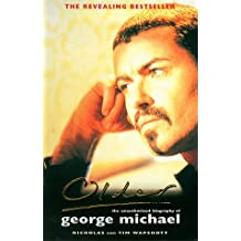 Older: Unauthorized Biography of George Michael
