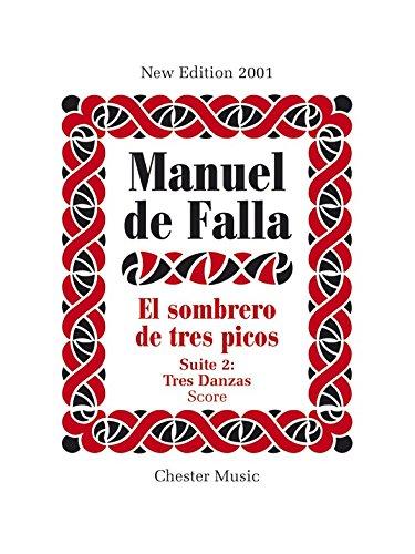Manuel de Falla: El Sombrero de Tres Picos Suite 2 Tres Danzas