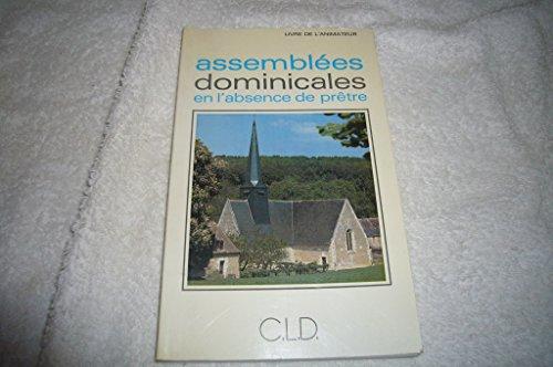 Assemblées dominicales en l'absence de prêtre