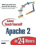Sams Teach Yourself Apache 2 in 24 Ho...