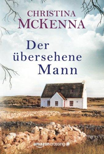 Buchseite und Rezensionen zu 'Der übersehene Mann: Roman' von Christina McKenna
