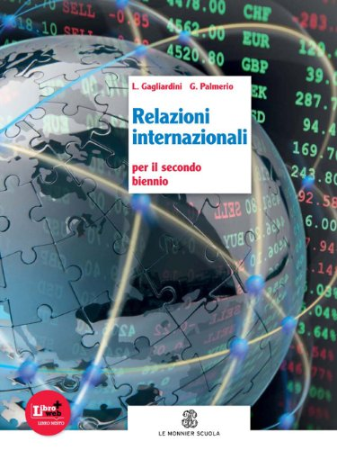 Relazioni internazionali. Per le Scuole superiori. Con espansione online