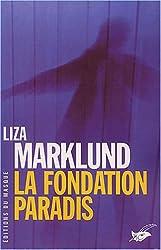 La Fondation Paradis