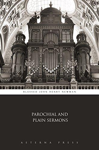 Parochial and Plain Sermons (Illustrated) (English Edition)