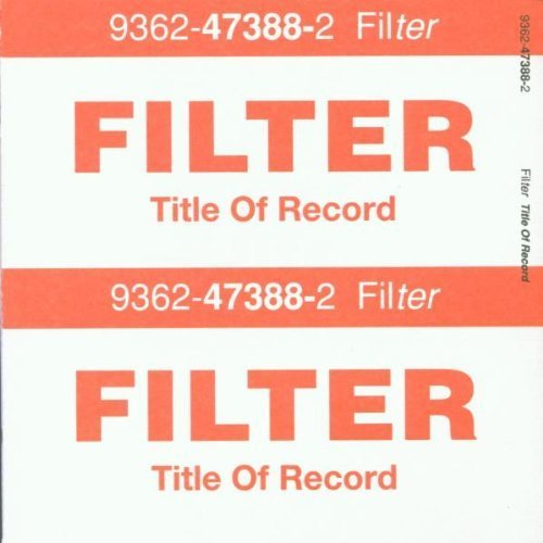 Title of Record by Filter (1999) Audio CD