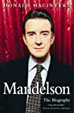 Mandelson: And the Making of New Labour