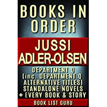 Jussi Adler-Olsen Books in Order: Department Q series and all standalone novels. (Series Order Book 36) (English Edition)