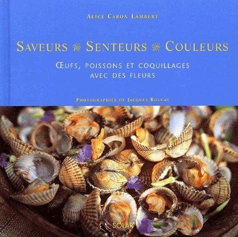 Oeufs, poissons et coquillages avec des fleurs par Alice Caron Lambert