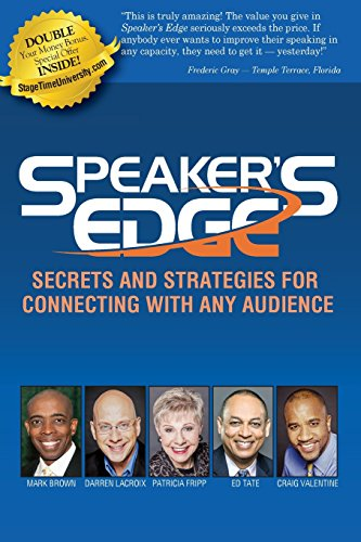 Speaker's Edge: Secrets and Strategies for Connecting With Any Audience di Patricia Fripp