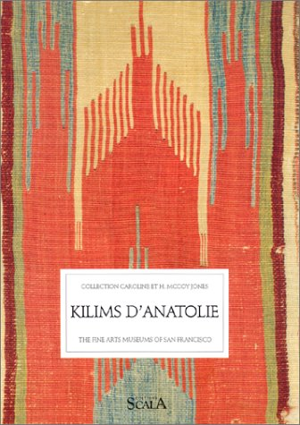 Kilims d'Anatolie : La collection Caroline & H. McCoy Jones par C Cootner, MUSE