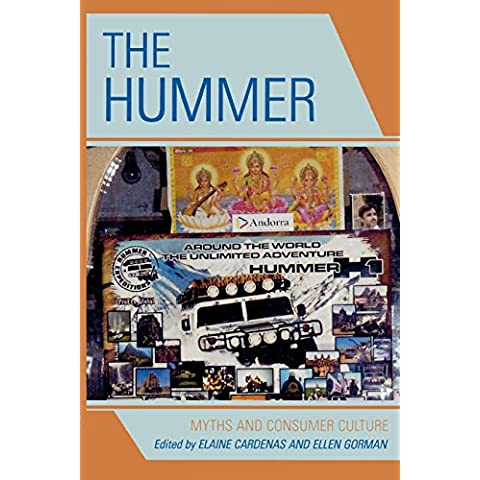The Hummer: Myths and Consumer Culture