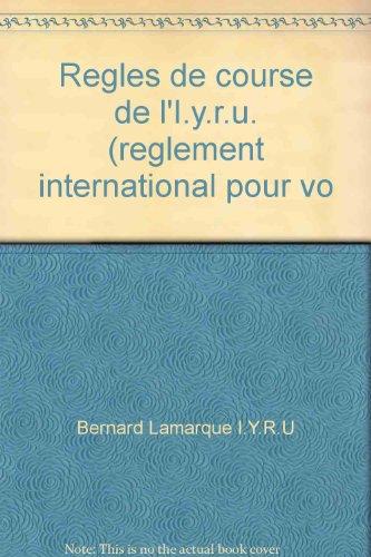 Les Règles de course de l'I.Y.R.U.