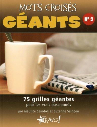 Mots croisés géants : Tome 3 par Maurice Saindon, Suzanne Saindon