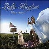 Songtexte von Lulu Hughes - Crazy mama