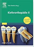 Kieferorthopädie II: Praxis der Zahnheilkunde - Studienausgabe (PDZ)