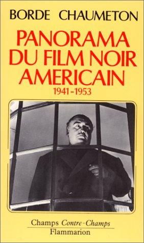 Panorama du film noir américain : 1941-1953