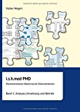 i.s.h.med Parametrierbare Medizinische Dokumentation (PMD): Band 1: Analyse, Umsetzung und Betrieb