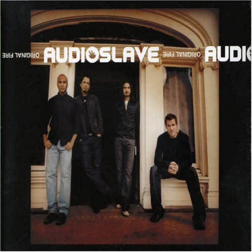 Original Fire by Audioslave