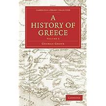 A History of Greece 12 Volume Paperback Set: A History of Greece: Volume 5 (Cambridge Library Collection - Classics)