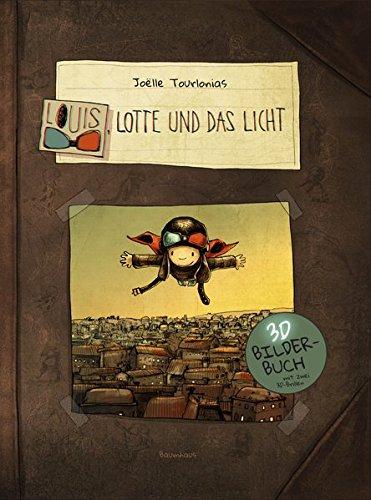 Louis, Lotte und das Licht: Ein 3D-Bilderbuch