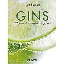 Gins : 101 façons de vous laisser surprendre (French Edition)