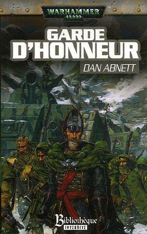 Les Fantômes de Gaunt Cycle second La Sainte, Tome 1 : Garde d'honneur
