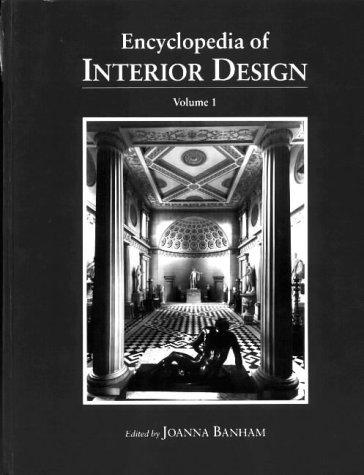 Encyclopedia of Interior Design, 2 volumes