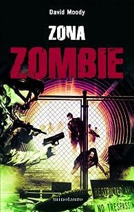 Zona zombie par David Moody