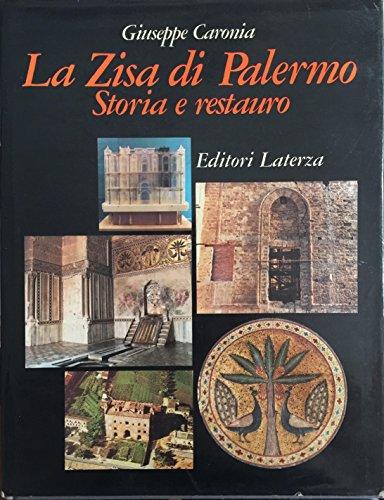 La zisa di Palermo. Storia e restauro
