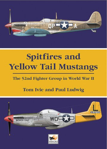 spitfires-and-yellow-tail-mustangs-the-52nd-fighter-group-in-world-war-two