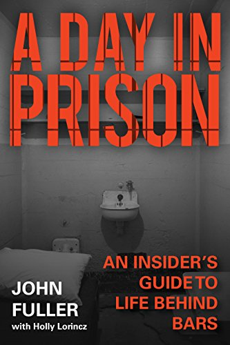 a-day-in-prison-an-insiders-guide-to-life-behind-bars