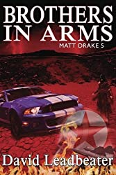 Brother's In Arms (Matt Drake 5) by david leadbeater (2014-09-12)