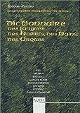 Dictionnaire des langues des Hobbits, des Nains, des Orques et autres créatures de la Terre du Milieu, de Numenor et d'Aman