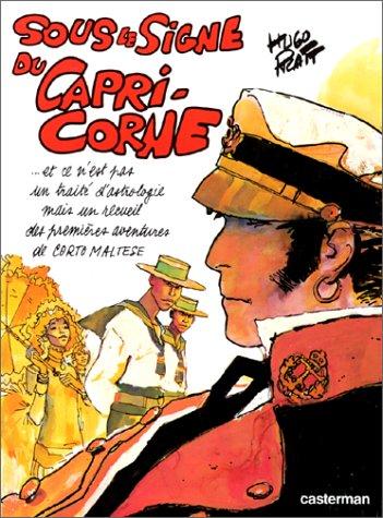 Corto Maltese : Sous le signe du Capricorne par Hugo Pratt