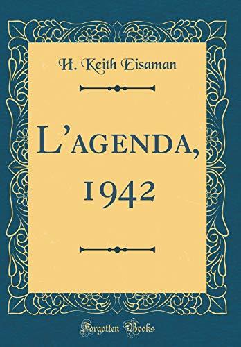 L'agenda, 1942 (Classic Reprint)