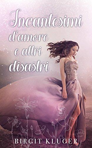 Amore stregato (Italian Edition)