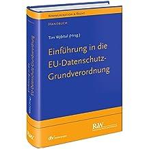 EU-Datenschutz-Grundverordnung: Handbuch (Kommunikation & Recht)