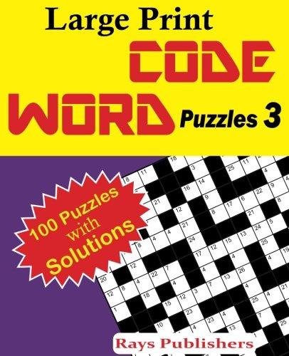 Large Print Code Word Puzzles 3: Volume 3