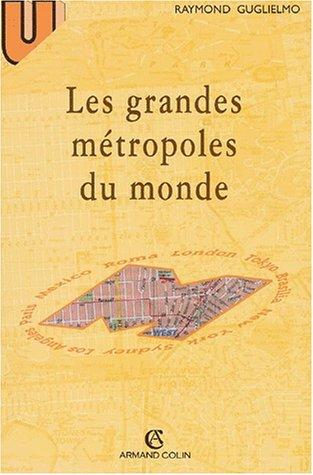 Les Grandes Métropoles du monde