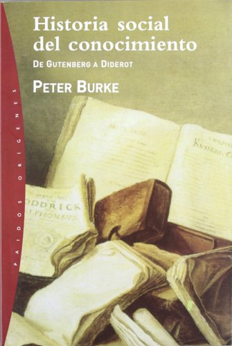 Historia Social del Conocimiento por Peter Burke