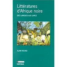 LITTERATURES D'AFRIQUE NOIRE : DES LANGUES AUX LIVRES