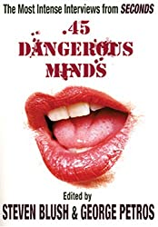 45 Dangerous Minds: The Most Intense Interviews from