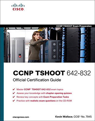 CCNP TSHOOT 642-832 Official Certification Guide por Kevin Wallace