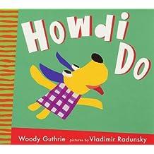 Howdi Do! by Woody Guthrie (2000-04-03)