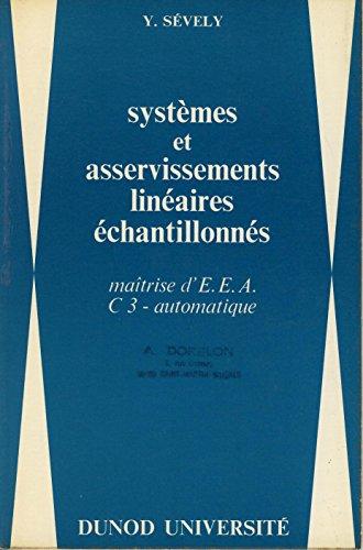 Systèmes et asservissements linéaires échantillonnés, Maîtrise d'EEA C3 - Automatique
