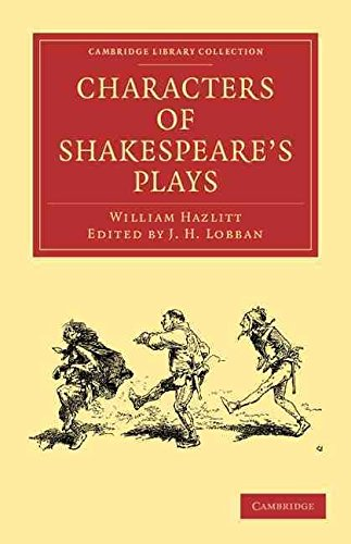 [Characters of Shakespeare's Plays] (By: William Hazlitt) [published: July, 2009]