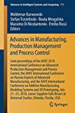 Advances in Manufacturing, Production Management and Process Control: Joint proceedings of the AHFE 2018 International Conference on Advanced ... Intelligent Systems and Computing, Band 793)
