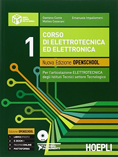 Corso di elettrotecnica ed elettronica. Per l'articolazione elettrotecnica degli istituti tecnici settore tecnologico. Per le Scuole superiori. Con DVD
